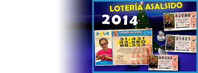 Down AlmeríaLotería de Asalsido ya disponible¡Últimos décimos!Ya puedes retirar tu lotería de Asalsido en nuestra sede. Tenemos 3 décimos y participaciones. Como siempre jugamos el 31.421 y, además este año, el 42.580 y el 88.223. ¡¡No te quedes sin ellos!!